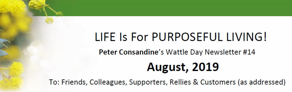 Life is for Purposeful Living Wattle Day Newsletter #14