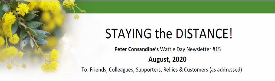Wattle Day Newsletter #15 of August 2020 STAYING THE DISTANCE
